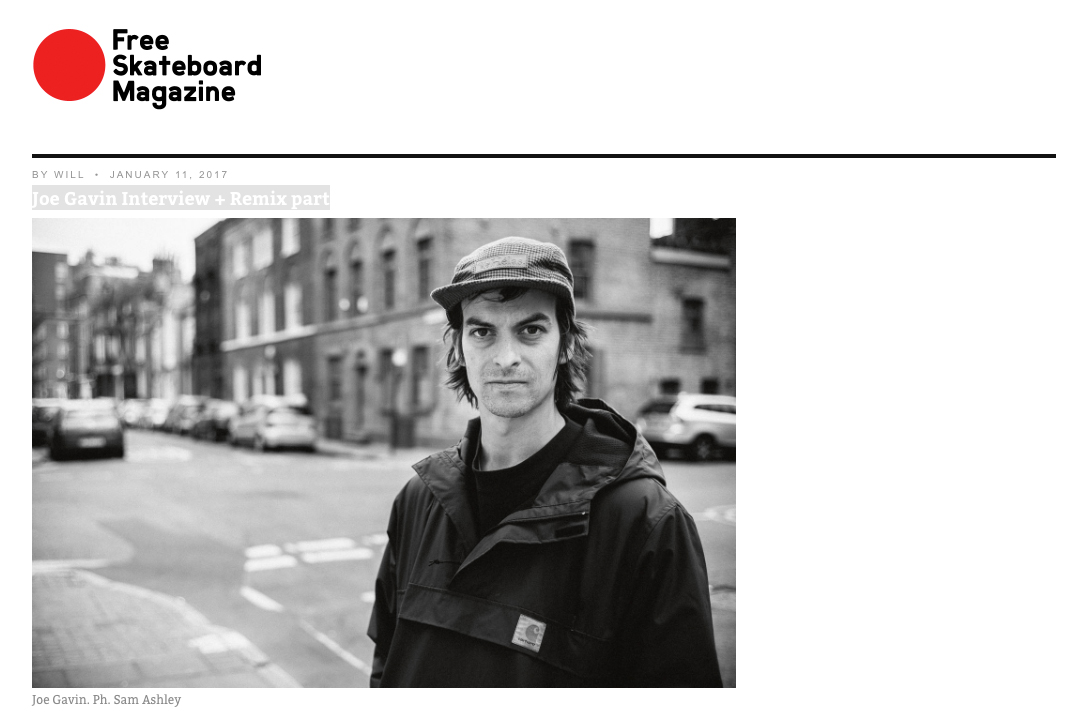 Joe Gavin interview with Free Skateboard Magazine
